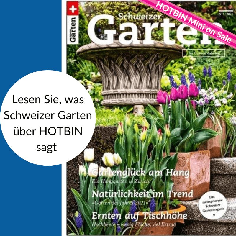 HOTBIN & das Schweizer Garten Magazin