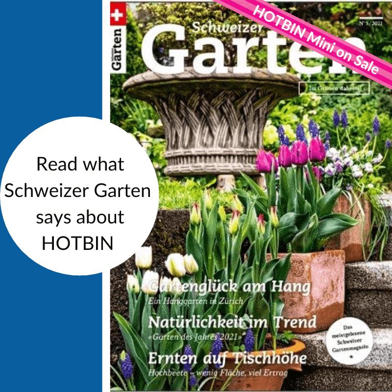 HOTBIN & the Schweizer Garten Magazine