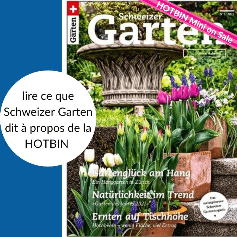 HOTBIN et le magazine Schweizer Garten